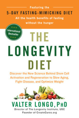 The Longevity Diet by Dr Valter Longo