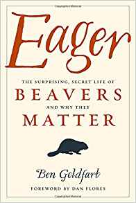 Eager- Secret Life of Beavers