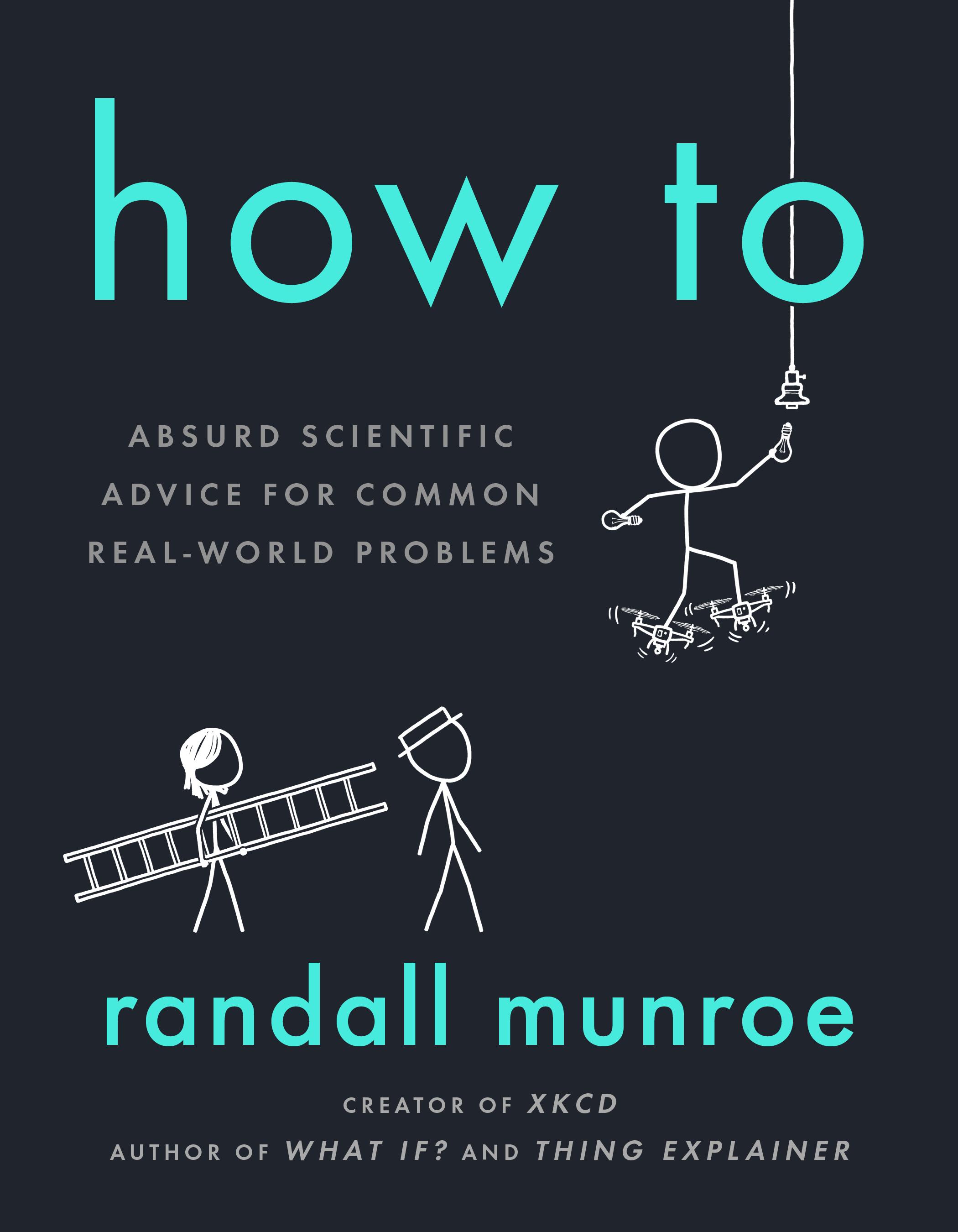 "Randall Munroe Explains ""How To"""