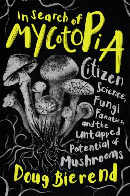 A Tour of Mycotopia